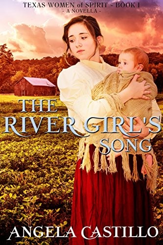 The River Girl's Song by Angela Castillo