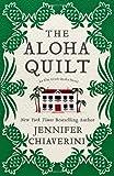The Aloha Quilt: An Elm Creek Quilts Novel (Elm Creek Quilts Novels)