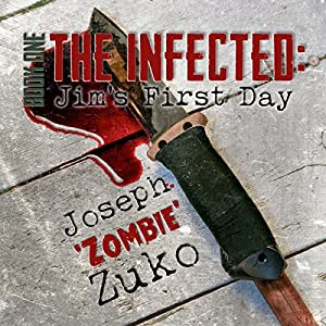 The Infected: Jim's First Day Audiobook