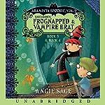 Araminta Spookie, Books 3 & 4: Frognapped & Vampire Brat | Angie Sage