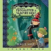 Araminta Spookie, Books 3 & 4: Frognapped & Vampire Brat | [Angie Sage]