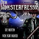 Die Bestien von Fort Hunter (Leonard Leech - Der Monsterfresser 5) | Georg Bruckmann