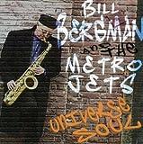 The Ninth Of September - Bill Bergman & The Metro Je...