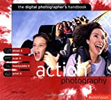 img - for Action Photography: The Digital Photographer's Handbook book / textbook / text book