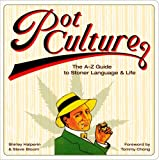 img - for Pot Culture: The A-Z Guide to Stoner Language and Life book / textbook / text book