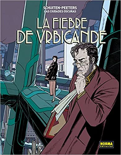 Las Ciudades Oscuras 2. La Fiebre de Urbicande,François Schuiten, Benoît Peeters,Norma  tienda de comics en México distrito federal, venta de comics en México df