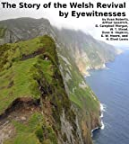 img - for The Story of the Welsh Revival by Eyewitnesses book / textbook / text book