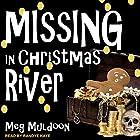 Missing in Christmas River: Christmas River Cozy, Book 9 Hörbuch von Meg Muldoon Gesprochen von: Randye Kaye