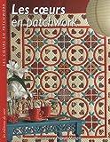 echange, troc Marie-Laure Pegeot-Mangel - Les coeurs en patchwork