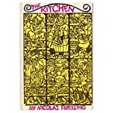The kitchen;: A delicious account of the authors years as a grand hotel cook