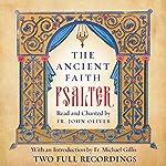The Ancient Faith Psalter |  Monks of the Orthodox Church