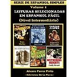 LEITURAS SELECIONADAS EM ESPANHOL FÁCIL VOL 1 (SERIE DE ESPANHOL SIMPLES)