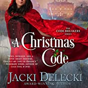 A Christmas Code: The Code Breakers Series, Book 2 | Jacki Delecki