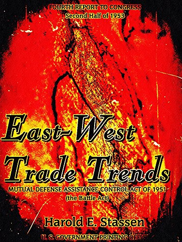 east-west-trade-trends-mutual-defense-assistance-control-act-of-1951-the-battle-act-fourth-report-to