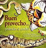 Buen provecho, animales al acecho (Spanish Edition)