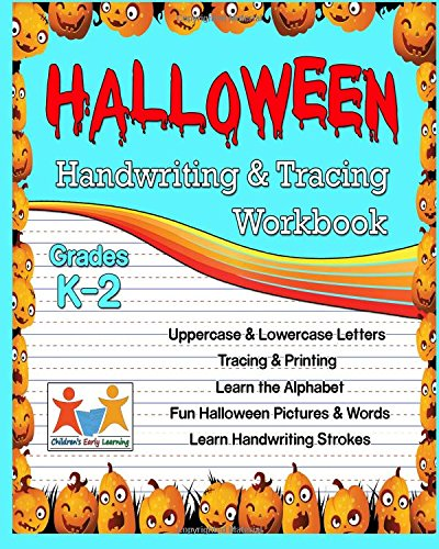 HALLOWEEN: Handwriting & Tracing Workbook: Lowercase and Uppercase Tracing Words and Alphabet...