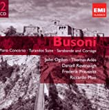 Busoni: Piano Concerto, Turnadot Suite, Sarabande and Cortège