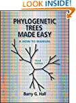 Phylogenetic Trees Made Easy: A How-t...