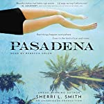 Pasadena | Sherri L. Smith