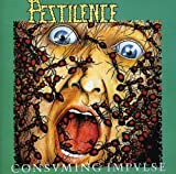 Consuming Impulse by PESTILENCE (1990-01-09)