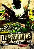 Top Shottas: Jamaican Gangsters