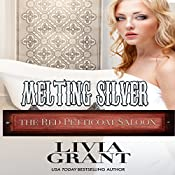 Melting Silver: The Red Petticoat Saloon | Livia Grant