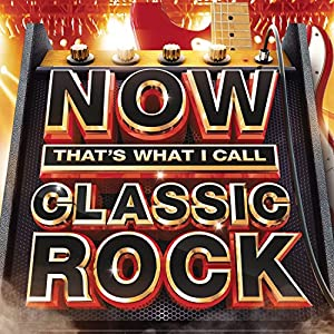 various artists now that 39 s what i call classic rock music. Black Bedroom Furniture Sets. Home Design Ideas