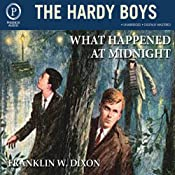 What Happened at Midnight: The Hardy Boys, Book 10 | [Franklin W. Dixon]