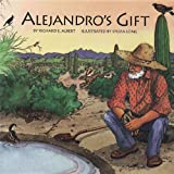 Alejandros Gift