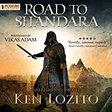 Road to Shandara: Safanarion Order, Book 1 Audiobook by Ken Lozito Narrated by Vikas Adam
