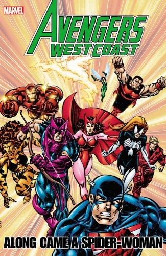 Avengers West Coast Along Came A Spider-Woman