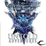Untold Adventures: A Dungeons & Dragons Anthology | John Shirley,Alan Dean Foster,Lisa Smedman,Mark Sehestedt