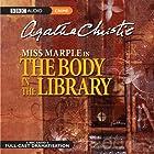 The Body in the Library (Dramatised) Radio/TV von Agatha Christie Gesprochen von: June Whitfield