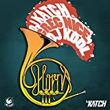 DJ Katch feat. Greg Nice, DJ Kool & Deborah The Horns