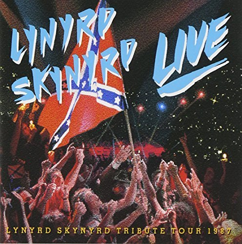 Southern By The Grace Of God (Live) by Lynyrd Skynyrd (2013-05-03)