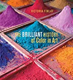 img - for The Brilliant History of Color in Art book / textbook / text book