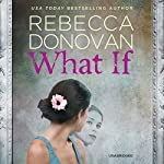 What If | Rebecca Donovan