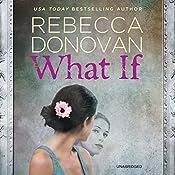 What If | [Rebecca Donovan]