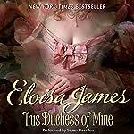 This Duchess of Mine | Eloisa James