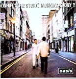 echange, troc Oasis - (What'S The Story) Morning Glory ?