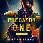 Predator One: A Joe Ledger Novel, Book 7 | Jonathan Maberry