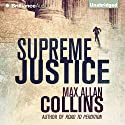 Supreme Justice Audiobook by Max Allan Collins Narrated by Dan John Miller