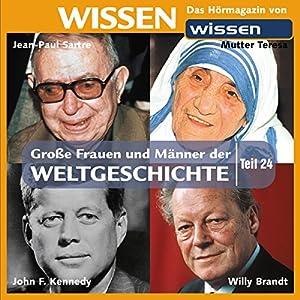 Große Frauen und Männer der Weltgeschichte (Teil 24) Hörbuch