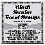Black Secular Vocal Groups Vol. 3