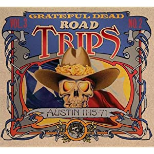 Road Trips: Vol. 3, No. 2 - Austin 11/15/71