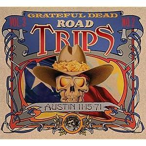 Road Trips: Vol. 3, No. 2 - Austin 11/15/71