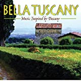 Bella Tuscany Various Composers