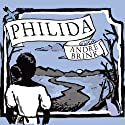 Philida (       UNABRIDGED) by Andre Brink Narrated by Carla Mercer-Meyer
