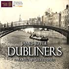 Dubliners: A Volume in the Collected Stories of the World's Greatest Writers Series Hörbuch von James Joyce Gesprochen von: Gerry O'Brien