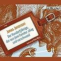 Der Hundertjährige, der aus dem Fenster stieg und verschwand Audiobook by Jonas Jonasson Narrated by Peter Weis